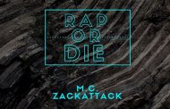 "M.C. ZackAttack: ""Rap Or Die!"" – a commitment to his craft"