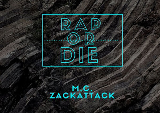 """M.C. ZackAttack: """"Rap Or Die!"""" – a commitment to his craft"""