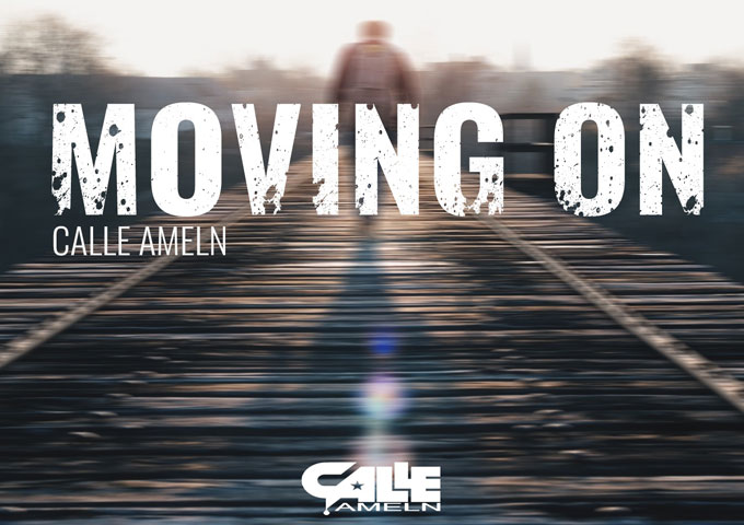 "Calle Ameln: ""Moving On"" due for release on the 21st of April"