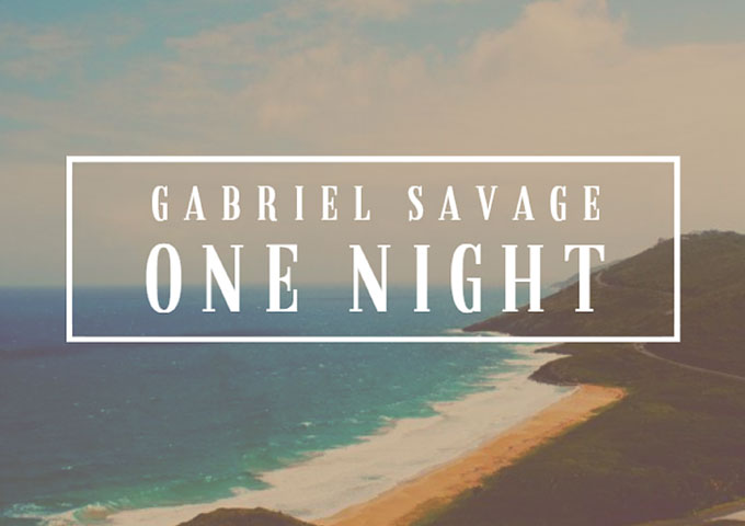 "Gabriel Savage: ""One Night"" – outside of the box!"