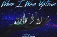 """JaVez: """"When I Was Uptown"""" shows the many sides of this unique artist"""