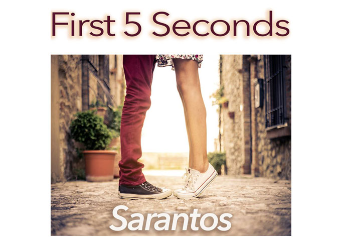 "Sarantos: ""First 5 Seconds"" to love!"