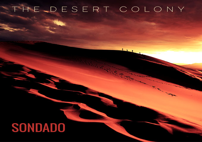 "Sondado: ""The Desert Colony"" – a futuristically themed concept EP"