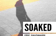 "Eric Hausmann: ""Soaked"" – Capable of widescreen, ethereal beauty"