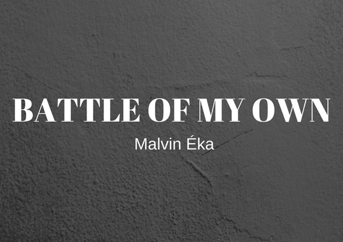 "Malvin Éka: ""Battle of My Own"" – powerful without being loud or overwhelming"