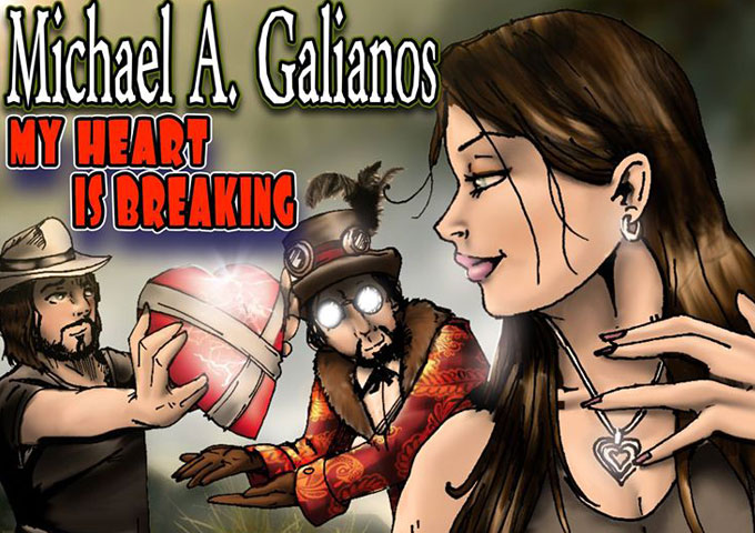 """Michael A. Galianos: """"My Heart Is Breaking"""" (Featuring Dan Exactly)"""