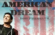 "Bob Pressner: ""American Dream"" – a stunner from the opening chords until the fade-out"