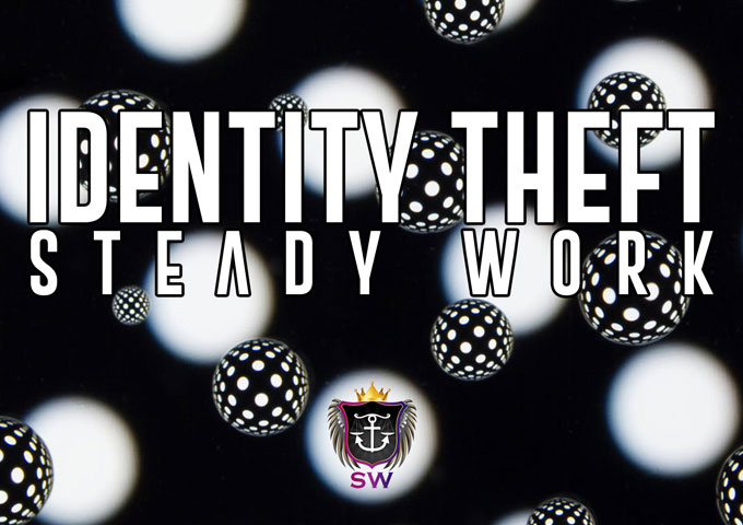 """Steady Work: """"Identity Theft"""" – a powerful songwriter and an even better storyteller"""