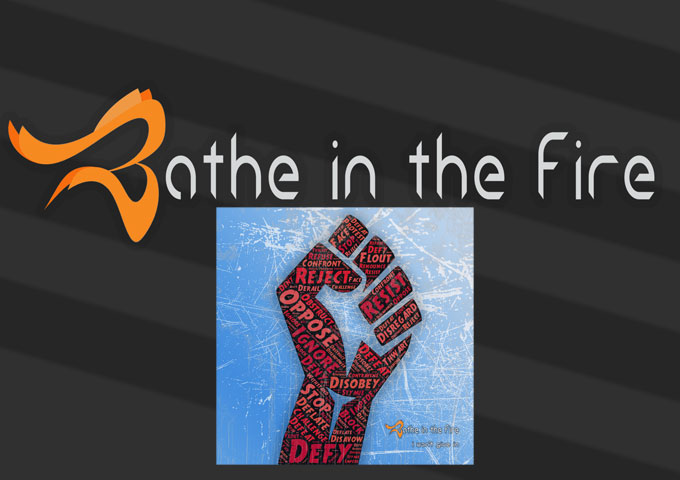 "Bathe in the Fire: ""I Won't Give In"" – full of sonic peaks and valleys!"