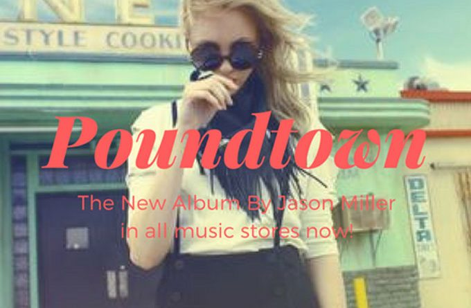 """Jason Miller: """"Poundtown""""will hook your attention"""