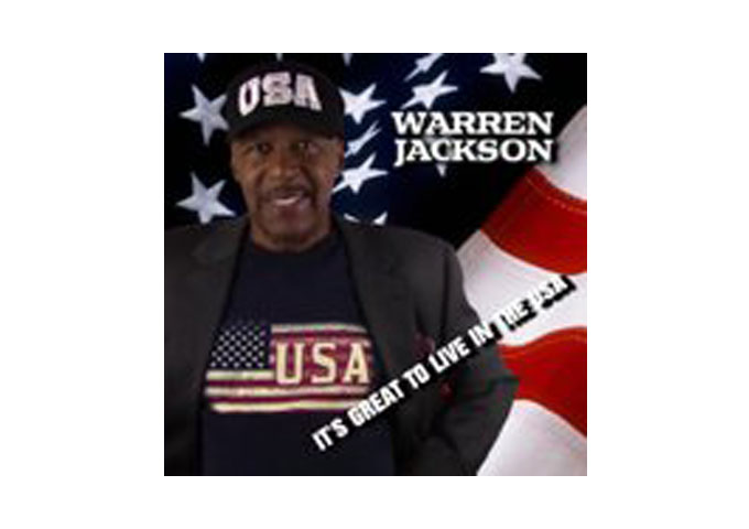 """It's Great To Live In The USA"" the latest single by Warren Jackson"