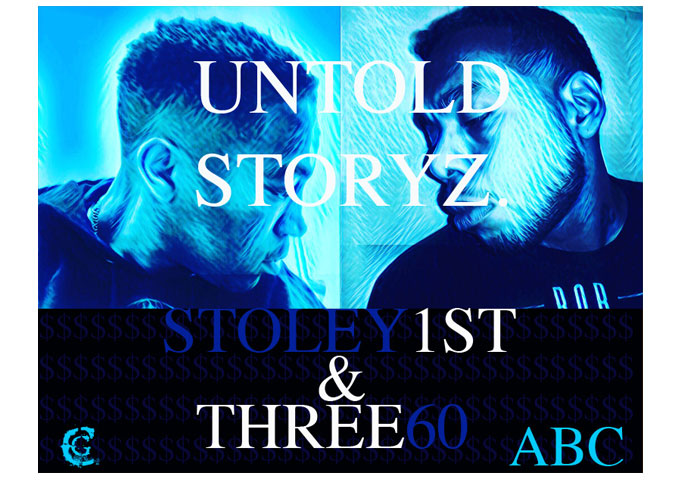 "Three60 and Stoley1st: ""Tipsy Master_1"" is the third single off of the upcoming mixtape ""Untold Storyz"""