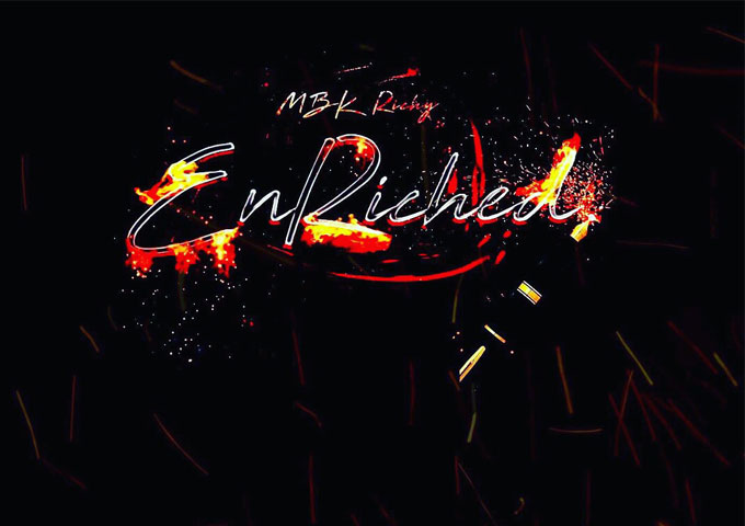 "MBK Richy: ""Enriched"" – layers of street psychology"