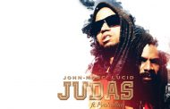 "John-Marc Lucid:  ""Judas"" ft. Fyah Sthar – another great enrichment for all lovers of dancehall"