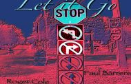 "Roger Cole & Paul Barrere: ""Let It Go"" stays true to the society that we live in"
