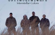 "Collaborateurs: ""Interstellar Colors"" is musically beyond spectacular"