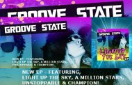 "Groove State: ""Light Up The Sky"" – the musical force of a battering gale!"
