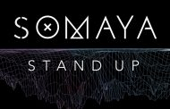 "Somaya: ""Stand Up"" – distinctive vocals and strikingly powerful lyrics"