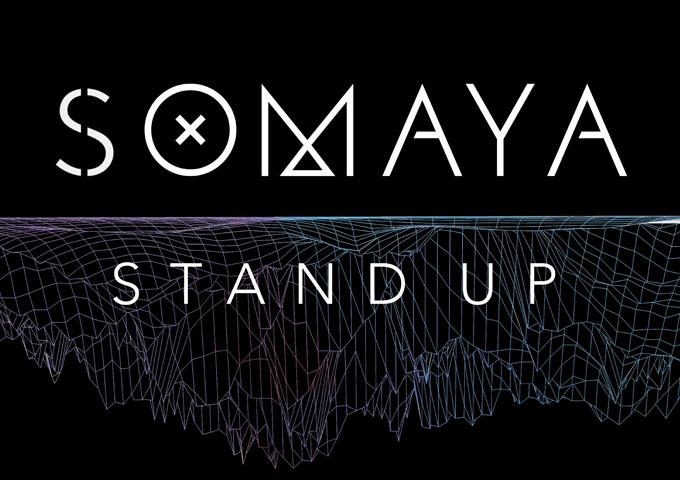 "Somaya: ""Stand Up"" – distinctive vocals and strikingly powerful lyrics"