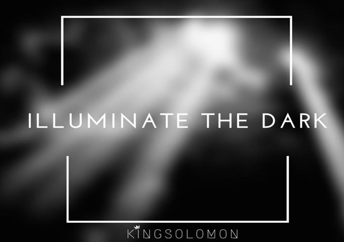 "King Solomon: ""Illuminate the Dark"" – a concept rap album that focuses on inspiration"