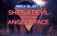 "Nega Blast X: ""She's a Devil with an Angel's Face"" – a blast from the past!"