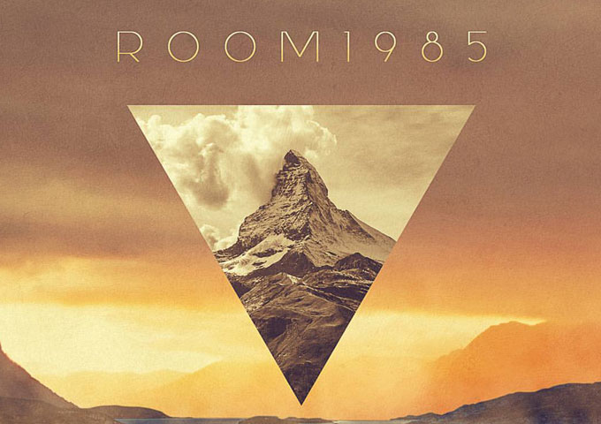 Room 1985 Deliver Melodic Atmospherics and Pulse Pounding Power!