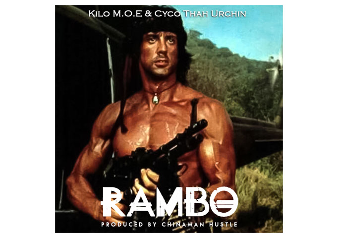 "Kilo M.O.E ft Cyco Thah Urchin riding shotgun over ""Rambo"" (Prod. by Chinaman Hustle)"