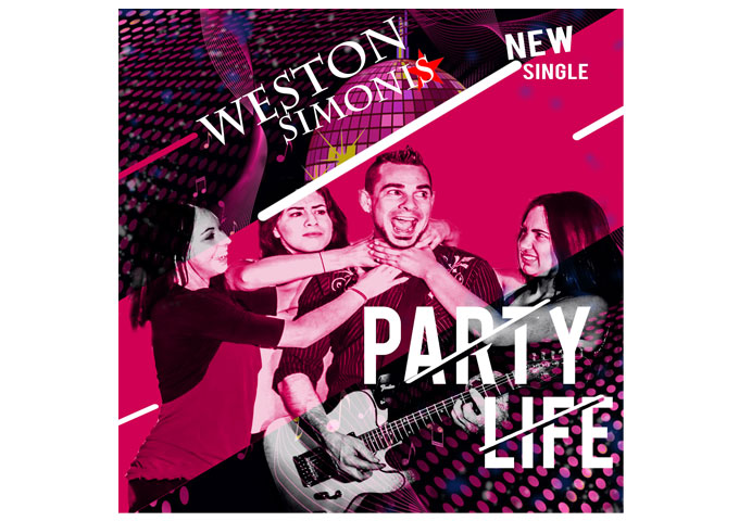 "Weston Simonis: ""Party Life!"" – a musical hay-maker to the head!"