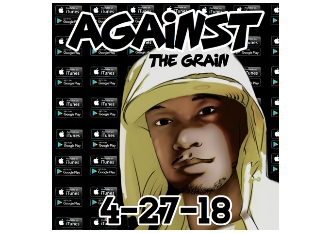 "Bizz The Prince ""Against The Grain"" EP Produced by 4th Disciple On Pre-Order Now!"