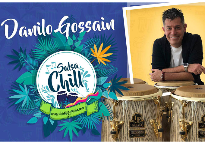 "Danilo Gossain: ""SALSA CHILL"" is enchanting and captures you the minute you hear it!"