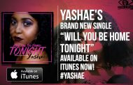 "Yashae: ""Will You Be Home Tonight"" – lush and nothing short of captivating"