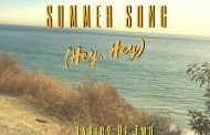 "Lyrics Of Two: ""Summer Song (Hey, Hey)"" – promises to endure as a mile marker!"