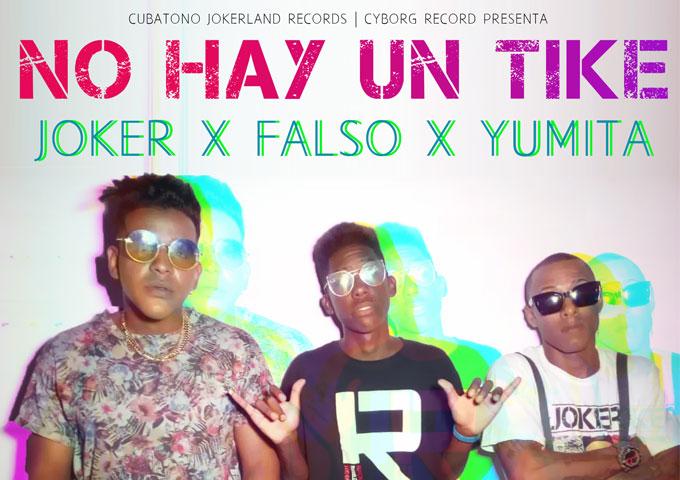 """JOKER featuring Yumita & El Falso – """"No Hay Un Tike"""""""
