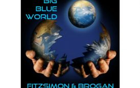 "Fitzsimon & Brogan: ""Big Blue World"" – an ambitious pop album!"