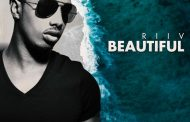 "RIIV: ""Beautiful"" – romantic, sexy and catchy"