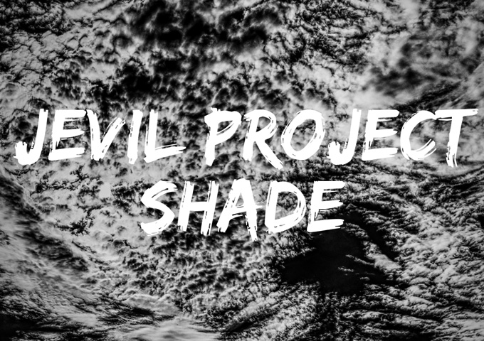 "Jevil Project: ""Shade"" – a thick, studied heaviness!"
