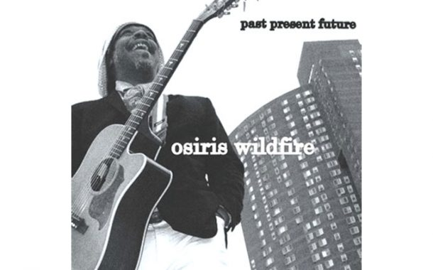 Osiris Wildfire releases a new music album 'past present future'