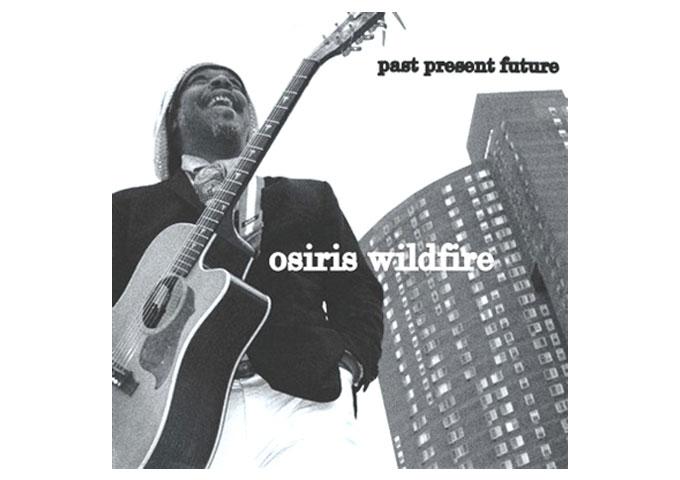 Osiris Wildfire releases a new music album 'past present future'