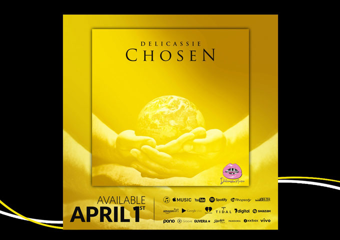 "Revolutionary Contemporary Christian artist, 'Delicassie' announces the release of her latest single ""Chosen"""