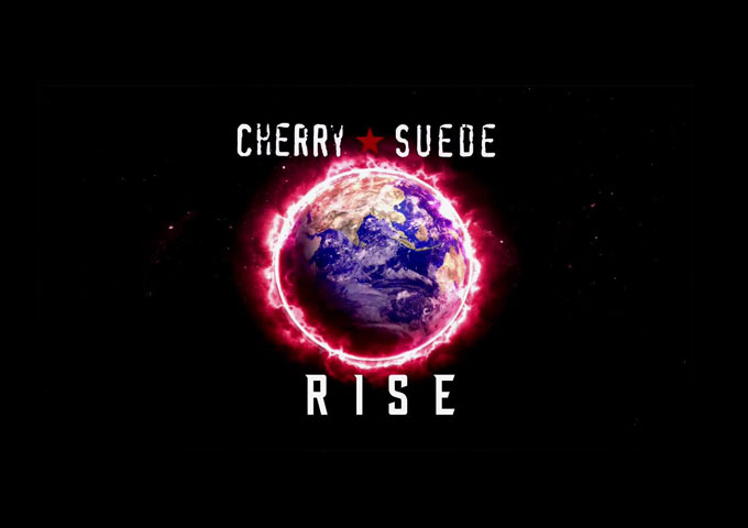 "Cherry Suede: ""Rise"" has all the potential to be a smash"