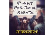 "Pietro Cottone: ""Fight For Their Rights"" is a meticulously composed concept album"