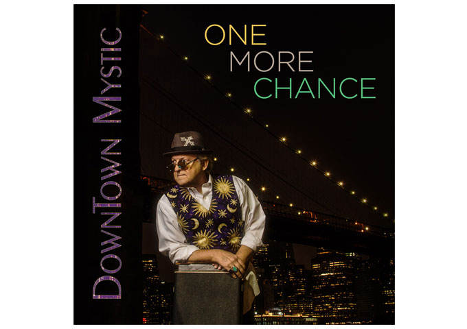 "DownTown Mystic: ""One More Chance"" – epic, sweeping, majestic, and captures its genre perfectly"