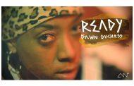 """Dawn Duchess drops, """"Ready"""" a new Music Video!"""