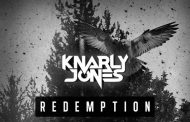 "Knarly Jones: ""Redemption"" serves up cinematic drama the minute you press play!"