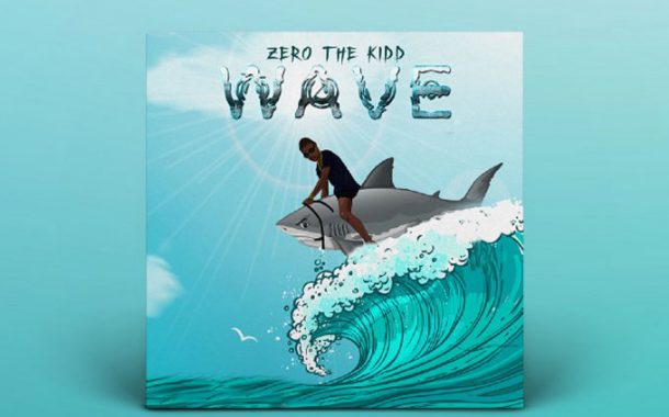 "Zero The Kidd: ""Waves"" – a quick and efficient declaration of supremacy!"