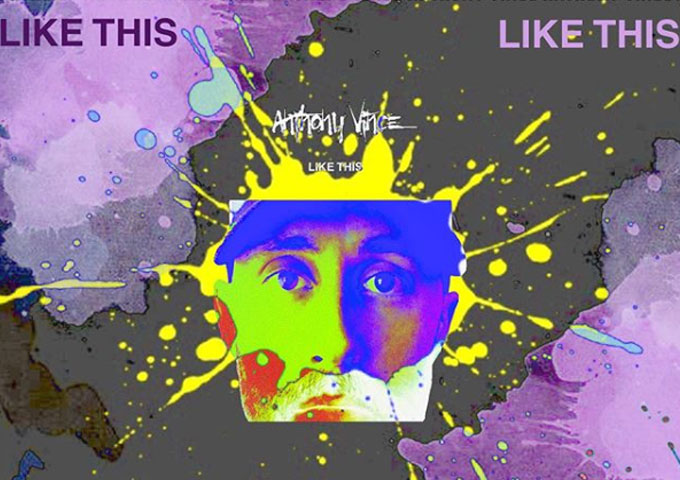 """Anthony Vince – """"Like This"""" – vocals and flow immediately punches through the beat!"""