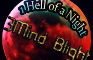 "3Mind Blight – ""1hell of a Night"" will leave an ear-tingling impression!"