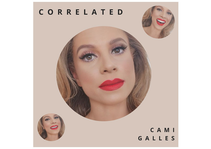 "Brush with death galvanizes eclectic songstress Cami Galles into releasing uplifting soul-pop solo debut, ""Correlated"""