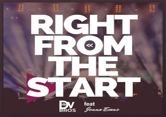 "Dv Bros – ""Right From The Start"" ft. Jenna Evans – mellifluous in melody, lush and layered!"