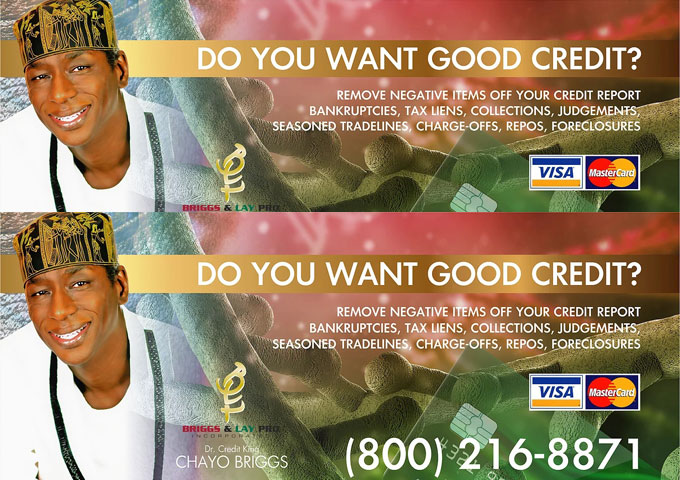 Dr. Credit King AKA Chayo Briggs – The Credit Repair Specialist!
